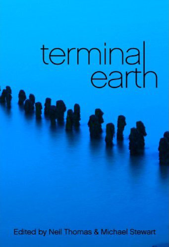Terminal Earth Anthology